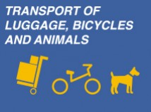 TRANSPORT OF LUGGAGE, BYCICLES AND ANIMALS